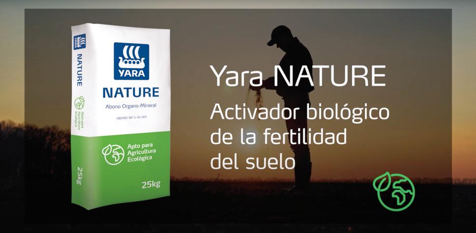 Para una agricultura ecológica elige Yara NATURE®